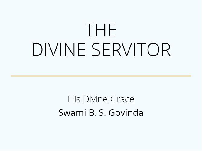 The Divine Servitor