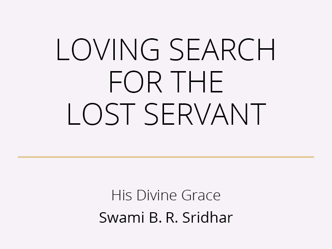 Loving Search For The Lost Servant