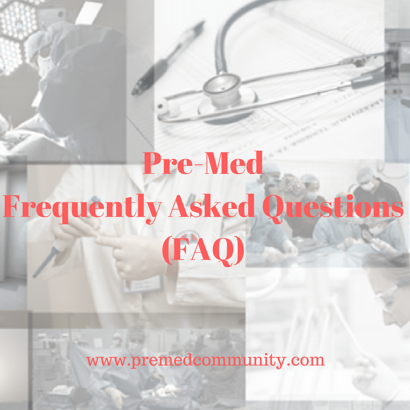 pre-med-frequently-asked-questions-faq
