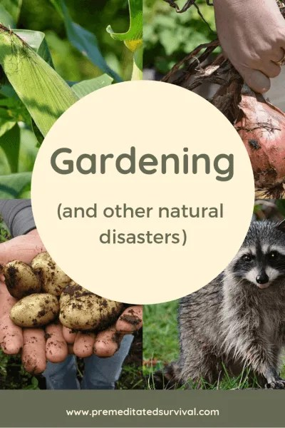 Gardening natural disasters