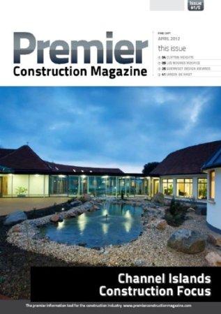 Premier Construction Magazine- Channel Islands Construction Focus