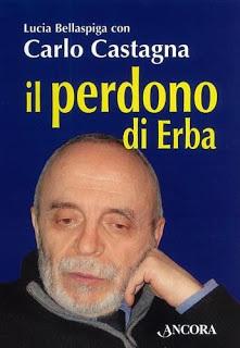 Il perdono di Erba, di Carlo Castagna