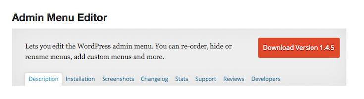 The Admin Menu Editor plugin simplifies the process of editing dashboard menus.
