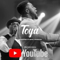 +LYRICS / Tim Godfrey - TOYA ( Ft. Israel Houghton )
