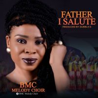 BMC Melody Choir Serves 'Father I Salute You' Video