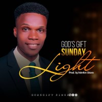 Godsgift Sunday Debut With 'LIGHT' ( Prod. by Inimfon Usoro )