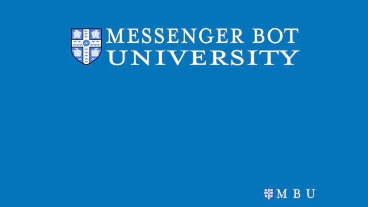 Messenger Bot University
