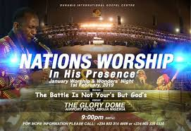 Nations Worship Live Broadcast From Dunamis Glory Dome