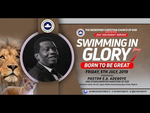 July 2019 RCCG Holy Ghost Service – Live