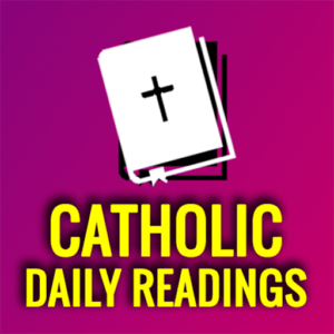 Catholic Daily Mass Reading Tuesday 18 May 2021 Online