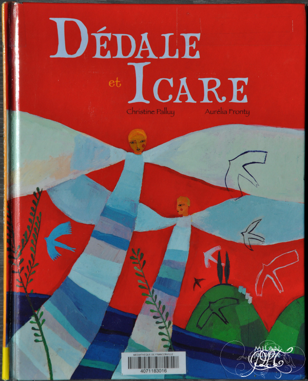 Prendre le temps - Voyageons Ludique - Grèce - Livres - Dédale et Icare