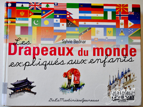 Prendre le temps - Voyageons Ludique dans le monde - drapeaux du monde