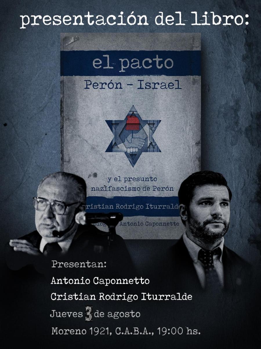 """INVITACIÓN: """"El Pacto Perón-Israel"""". La nueva """"bomba"""" literaria de Cristián Rodrigo Iturralde."""
