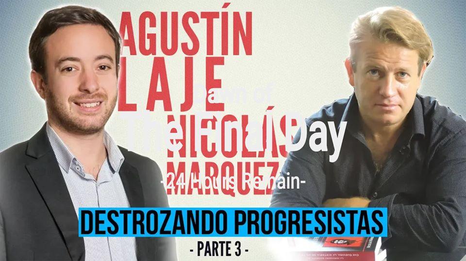 Aplastando progres tercera parte: Márquez y Laje en debate.
