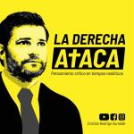 LA DERECHA ATACA CON CRISTIÁN RODRIGO ITURRALDE