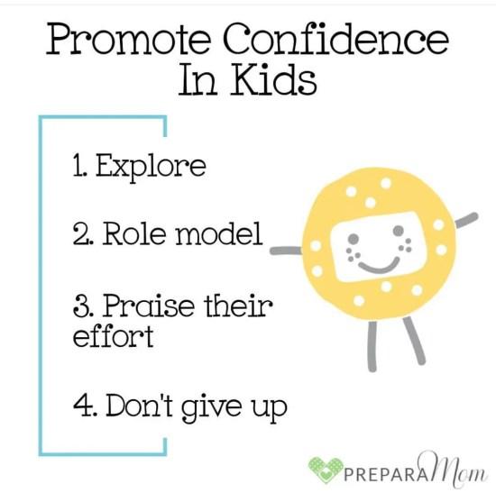 Promote Confidence in your kids - PreparaMom