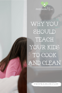 Why you should teach your kids to cook and clean pin