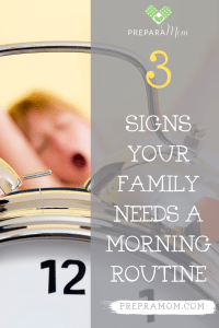 pin image for 3 signs your family needs a morning routine