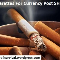 Cigarettes For Currency Post SHTF