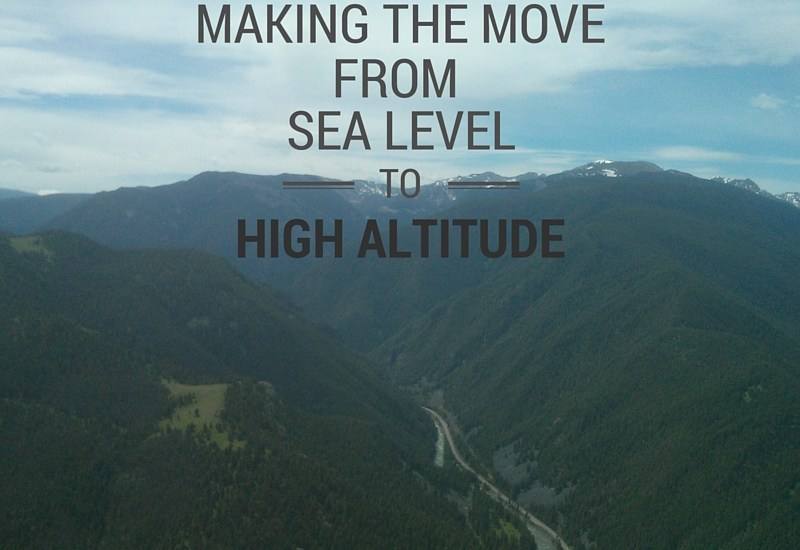 How to adjust to living at high altitude