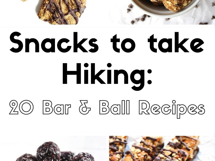 Snacks to take hiking: 20 recipes featuring energy bars, energy balls, and granola bars.