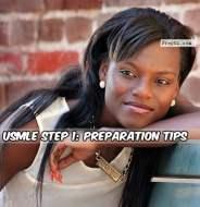 USMLE Step 1: Preparation Tips