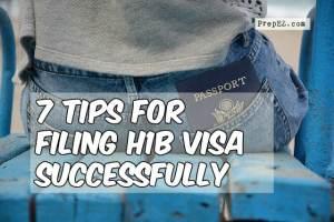 7 Tips for Filing H1B Visa Successfully