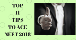 Top 11 Tips to ace in NEET 2018
