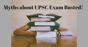 Myths about UPSC Exam Busted!