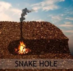 Snake hole