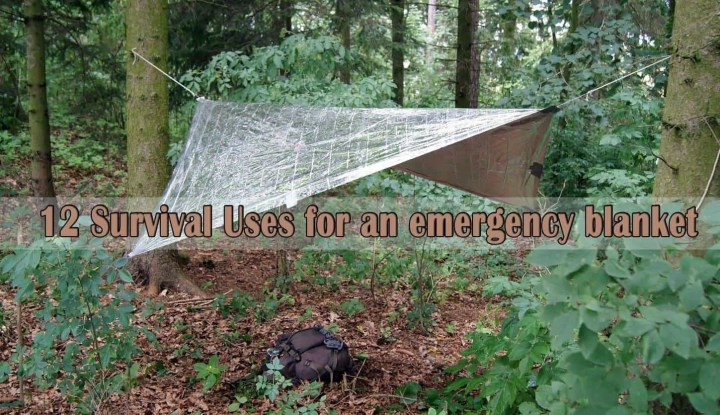 Prepper's will - 12 survival uses for an Emergency Blanket