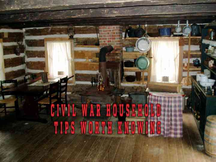 Prepper's Will - Civil War Household Tips Worth Knowing