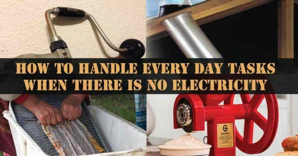 How to Handle Every Day Tasks When There Is No Electricity
