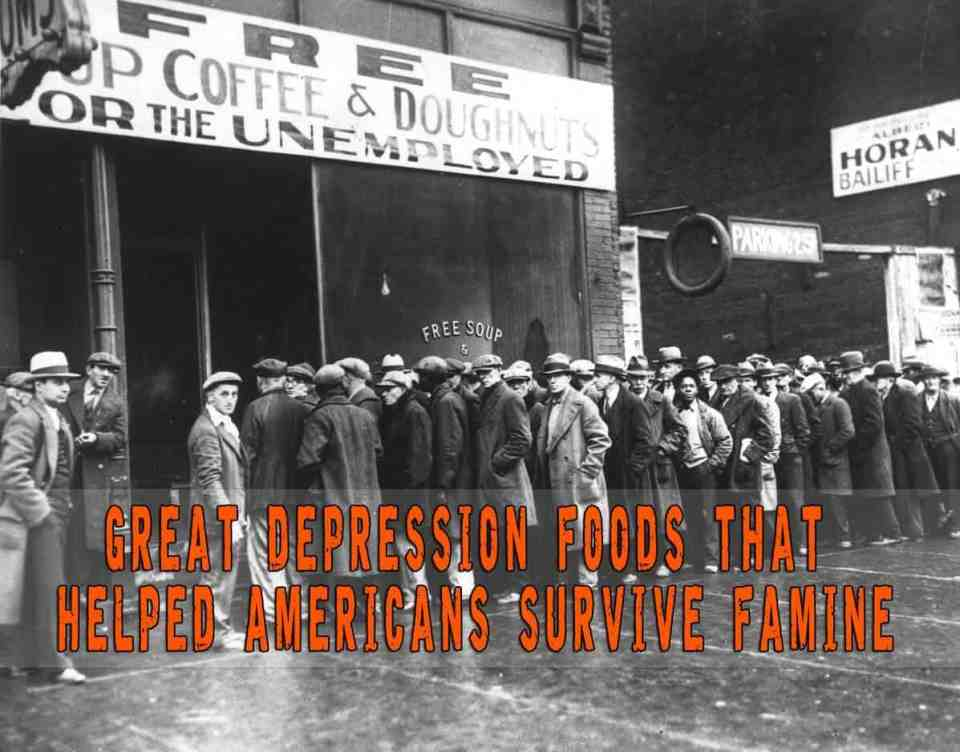 Great Depression Foods that Helped Americans Survive Famine