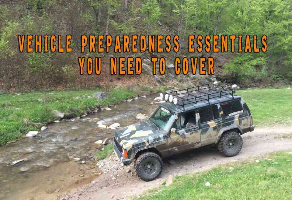 Vehicle Preparedness Essentials You Need To Cover