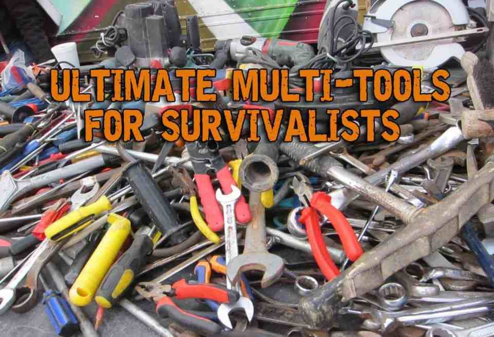 Ultimate Multi-tools For The Contemporary Survival Enthusiast
