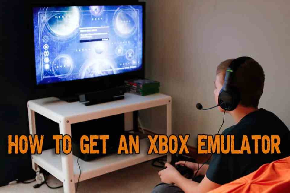 How to Get an Xbox Emulator