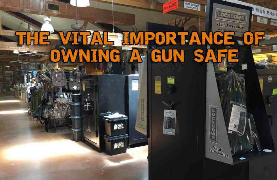The Vital Importance of Owning A Gun Safe and the Top Qualities To Look For In One
