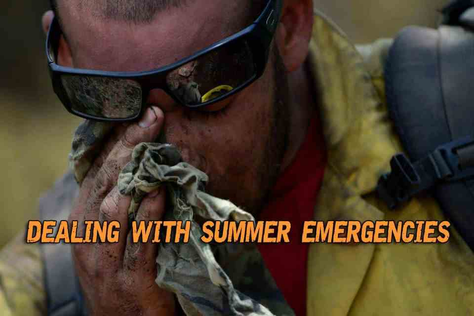 Dealing With Summer Emergencies