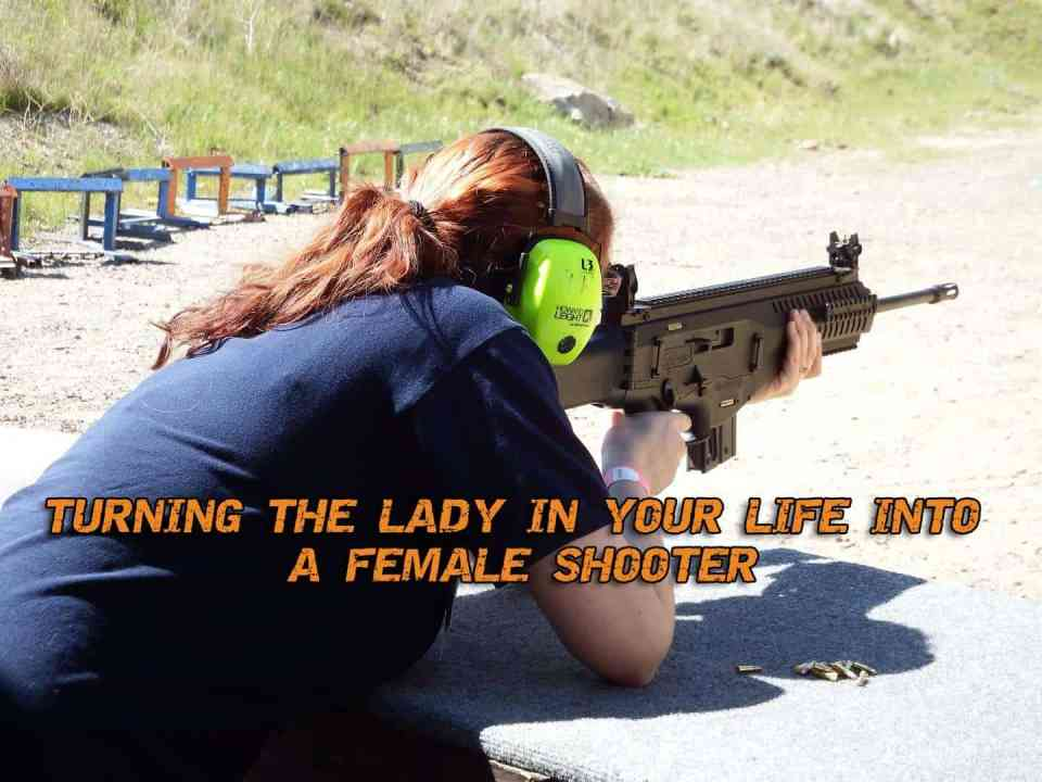 Turning The Lady In Your Life Into A Female Shooter