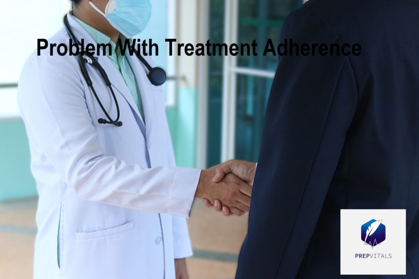 WHY TREATMENT ADHERENCE IS A PROBLEM IN OUR SOCIETY?