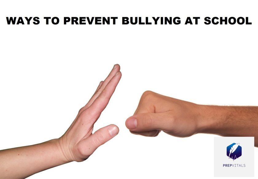 WAYS TO PREVENT BULLYING AT SCHOOL