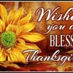 A happy and blessed Thanksgiving!