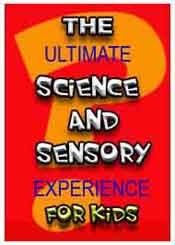 Science experiments and sensory activities ebook for parents and teachers of children.