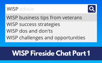 WISP Business Tips from Fixed Wireless Industry Experts