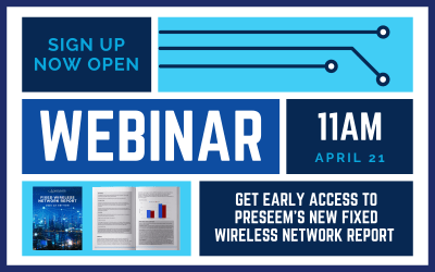 Preseem's New Fixed Wireless Network Report Webinar