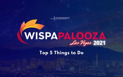WISPAPALOOZA 2021: Top 5 Things to Do