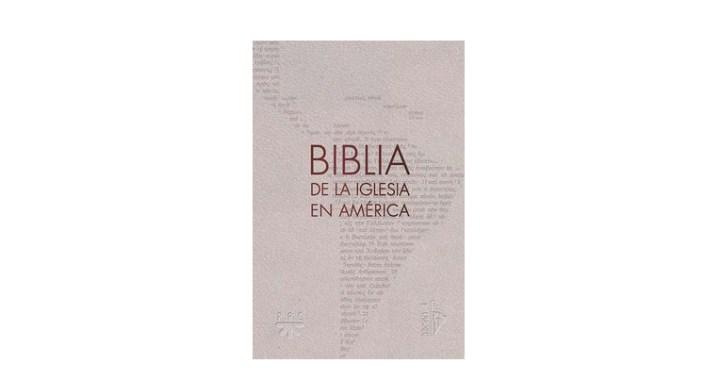 La Biblia de la Iglesia en América, una traducción hecha para latinos