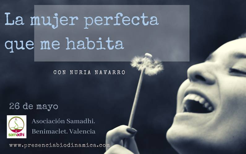 """Domingo 26 de mayo. Taller """"La mujer perfecta que me habita"""""""