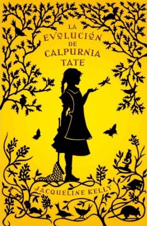 "Portada del libro ""La evolución de Calpurnia Tate"" de Jacqueline Kelly"